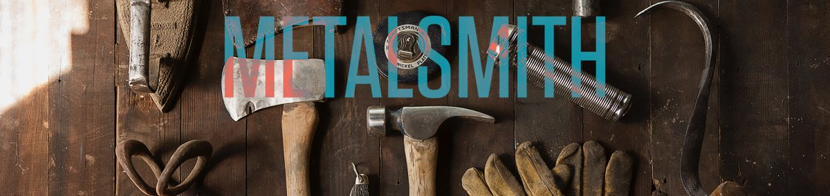 5 Reasons to Choose Metalsmith